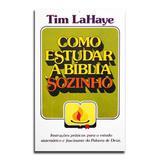 Livro Como Estudar A Bíblia Sozinho  Tim LaHaye - Editora betânia