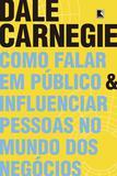 Livro - Como falar em público e influenciar pessoas no mundo dos negócios