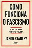 Livro - Como funciona o fascismo