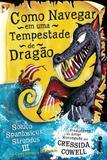 Livro - Como navegar em uma tempestade de dragão - (Como treinar o seu dragão vol. 7)