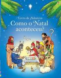 Livro - Como o natal aconteceu? : Adesivos
