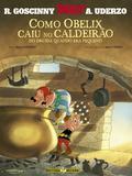 Livro - Como Obelix caiu no caldeirão do druida quando era pequeno
