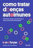 Livro - Como tratar doenças autoimunes