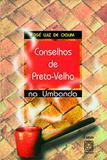 Livro - Conselhos De Preto-Velho Na Umbanda
