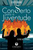 Livro - Conserto Para a Juventude – Pais No Comando