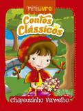 Livro - Contos clássicos - Chapeuzinho vermelho