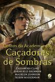 Livro - Contos da Academia dos Caçadores de Sombras