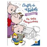 Livro - Contos de fada para colorir: Os Três Porquinhos