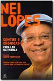 Livro - Contos e crônicas para ler na escola - Nei Lopes