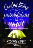 Livro - CONTRA TODAS AS PROBABILIDADES DO AMOR