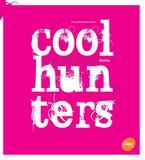 Livro - Coolhunters: Caçadores de tendências na moda