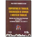 Livro - Cooperativas Trab.,Terc.Serv.Dto.Trabalho -04Ed/17 - Ltr editora