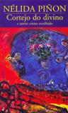 Livro - Cortejo do divino e outros contos escolhidos