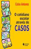 Livro - Cotidiano escolar através de casos