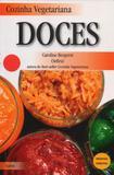 Livro - Cozinha Vegetariana Doces