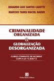 Livro - Criminalidade organizada e globalização desorganizada
