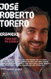 Livro - Crônicas para ler na escola - José Roberto Torero