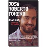 Livro - Cronicas Para Ler Na Escola ( Torero ) - Objetiva