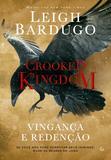 Livro - Crooked Kingdom