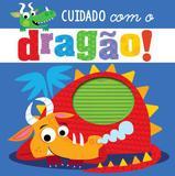 Livro - Cuidado com o dragão!