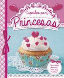 Livro - Cupcakes para princesas