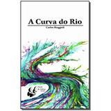 Livro - Curva Do Rio, A - Porto de ideias