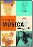 Livro Da Musica, O - Companhia das letrinhas