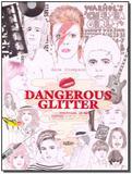 Livro - Dangerous glitter