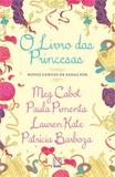 Livro das princesas, o - Galera record
