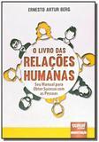 Livro das relacoes humanas o seu manual para obter - Jurua