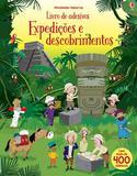 Livro de Adesivos - Expediçoes e Descobrimentos - Usborne