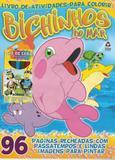 Livro de Atividades Para Colorir - Bichinhos do Mar Ed. 1 - Online