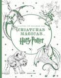 Livro de colorir das criaturas magicas de harry potter, o - Universo dos livros
