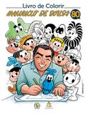 Livro de colorir Mauricio de Sousa 80 anos