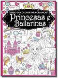 Livro de colorir para crianças - princesas e bailarinas - Online