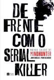 Livro - De frente com o serial killer