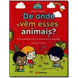 Livro - De Onde Vem Esses Animais - Moderna