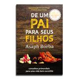 Livro De Um Pai Para Seus Filhos  Asaph Borba - Editora thomas nelson