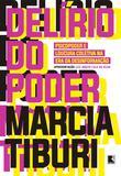 Livro - Delírio do poder