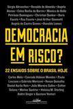 Livro - Democracia em risco? - 22 ensaios sobre o Brasil hoje