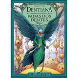 Livro - Dentiana: Rainha do exército das fadas dos dentes
