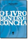 Livro Dentro da Concha, O - Globo