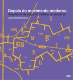 Livro - Depois do movimento moderno - Arquitetura da metade do século XX