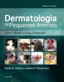 Livro - Dermatologia de pequenos animais - Atlas Colorido e Guia Terapêutico