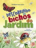 Livro - Descobrindo os bichos do jardim