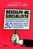 Livro - Desculpe-Me Socialista