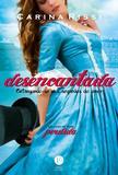Livro - Desencantada (Vol. 5 Perdida)