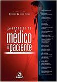 Livro Desencontro Do Médico Com O Paciente O Que Pensam Médicos - Rubio