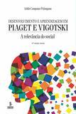 Livro - Desenvolvimento e aprendizagem em Piaget e Vigotski