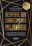 Livro - Desperte seu conhecimento milionário